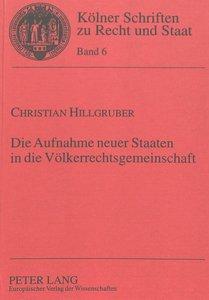 Die Aufnahme neuer Staaten in die Völkerrechtsgemeinschaft