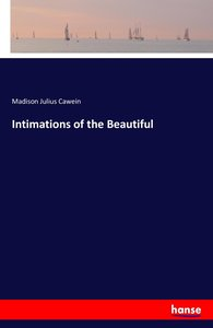 Intimations of the Beautiful
