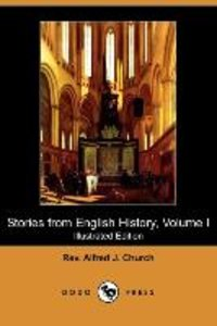 Stories from English History, Volume I (Illustrated Edition) (Do