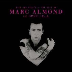 Hits And Pieces-Best Of Marc Almond & Soft Cell