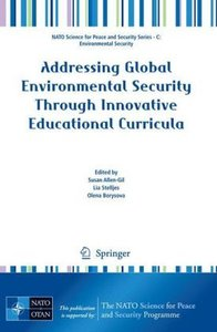 Addressing Global Environmental Security Through Innovative Educ