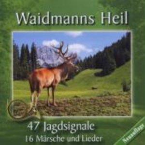 Waidmanns Heil-Jagdsignale,Märsche/+