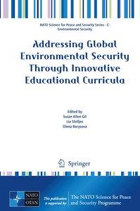 Addressing Global Environmental Security Through Innovative Educ