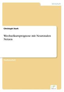 Wechselkursprognose mit Neuronalen Netzen