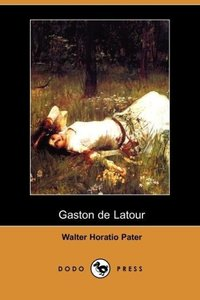 Gaston de LaTour (Dodo Press)