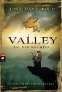 Valley. Tal der Wächter