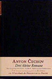 Tschechow, A: Drei kleine Romane
