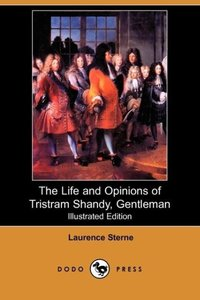 The Life and Opinions of Tristram Shandy, Gentleman