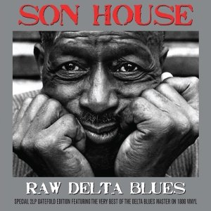Raw Delta Blues-180g 2 LP Gatefold