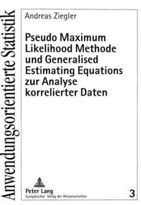 Pseudo Maximum Likelihood Methode und Generalised Estimating Equ