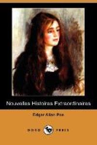 Nouvelles Histoires Extraordinaires (Dodo Press)