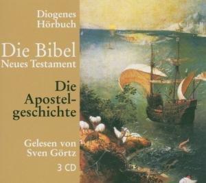 Die Bibel. Die Apostelgeschichte