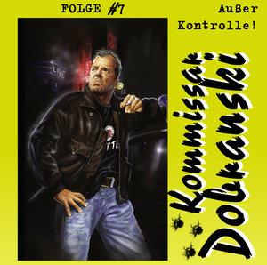 Kommissar Dobranski Folge 7. Ausser Kontrolle!