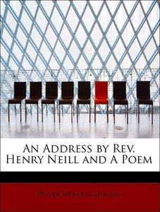 An Address by Rev. Henry Neill and A Poem