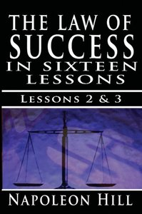 The Law of Success , Volume II & III