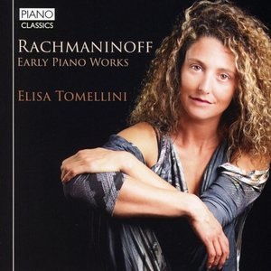 Rachmaninoff:Early Piano Works