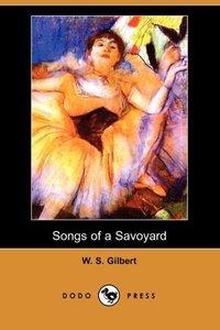 SONGS OF A SAVOYARD (DODO PRES