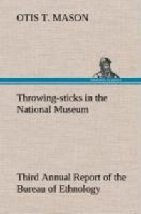 Throwing-sticks in the National Museum Third Annual Report of th