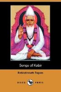 Songs of Kabir (Dodo Press)