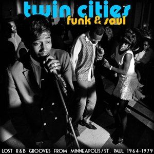 Twin Cities Funk & Soul: Lost R&B G