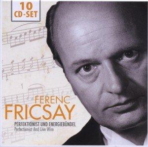 Ferenc Fricsay: Perfektionist Und Energiebündel