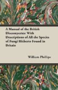A Manual of the British Discomycetes