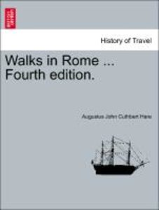 Walks in Rome ... Vol. II. Twelfth Edition.