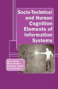 Socio-Technical and Human Cognition Elements of Information Syst