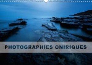 Photographies oniriques (Calendrier mural 2015 DIN A3 horizontal