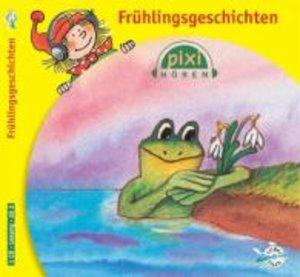 Pixi Hören. Frühlingsgeschichten
