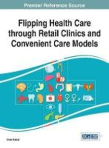 Flipping Health Care Through Retail Clinics and Convenient Care