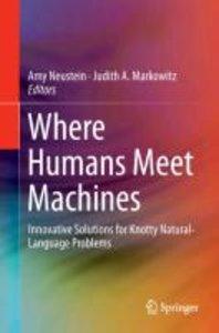 Where Humans Meet Machines