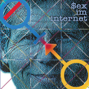 Sex Im Internet (Remastered)