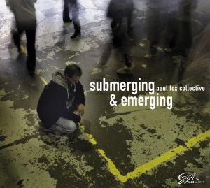 Submerging & Emerging