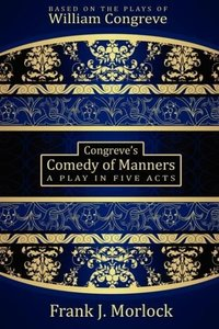 Congreve's Comedy of Manners