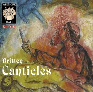 Five Canticles-Wigmore Hall Live