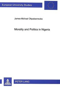 Morality and Politics in Nigeria