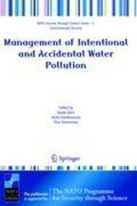 Management of Intentional and Accidental Water Pollution