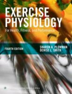 Exercise Physiology for Health, Fitness, and Performance