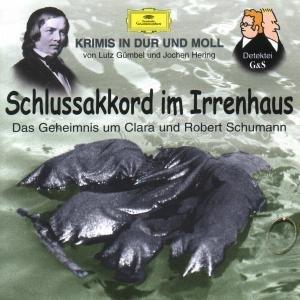 Krimis-Schlussakkord Im Irrenhaus (Schumann)