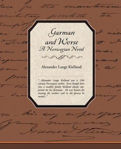 Garman and Worse A Norwegian Novel