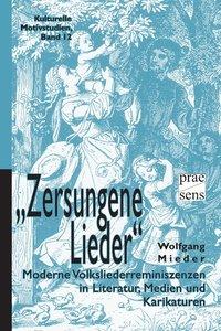 """""""Zersungene Lieder"""""""