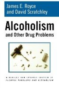 Alcoholism and Other Drug Problems