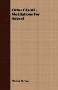 Ortus Christi - Meditations For Advent