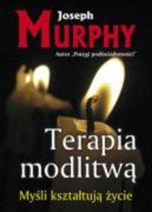 Murphy, J: Terapia modlitwa