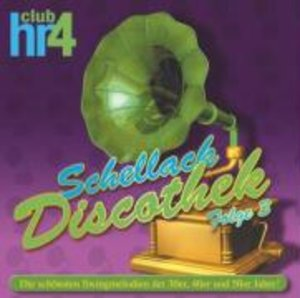HR4 Schellack Discothek Folge3