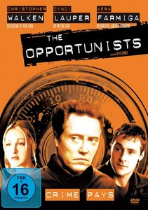 The Opportunists - Crime Pays