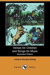 Verses for Children and Songs for Music (Illustrated Edition) (D
