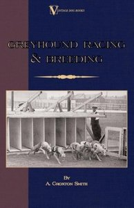 Greyhound Racing and Breeding