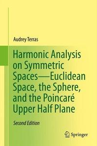 Harmonic Analysis on Symmetric Spaces-Euclidean Space, the Spher